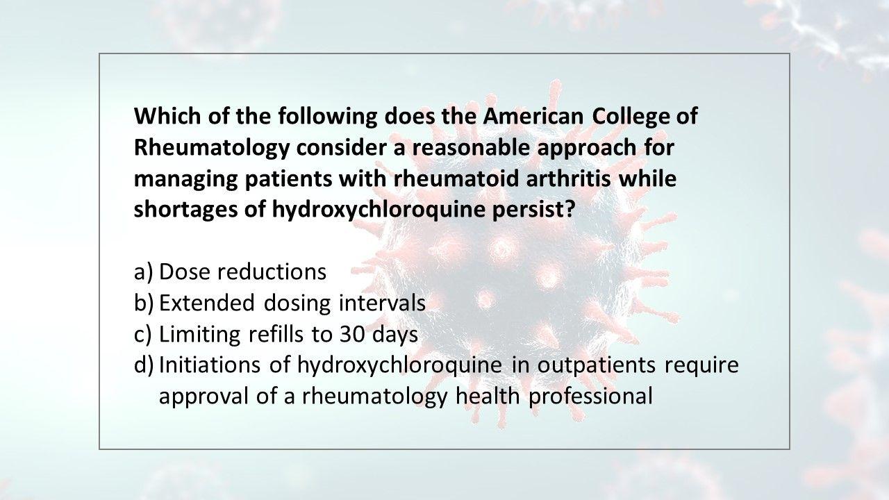 rheumatoid arthritis while shortages of hydroxychloroquine persist?