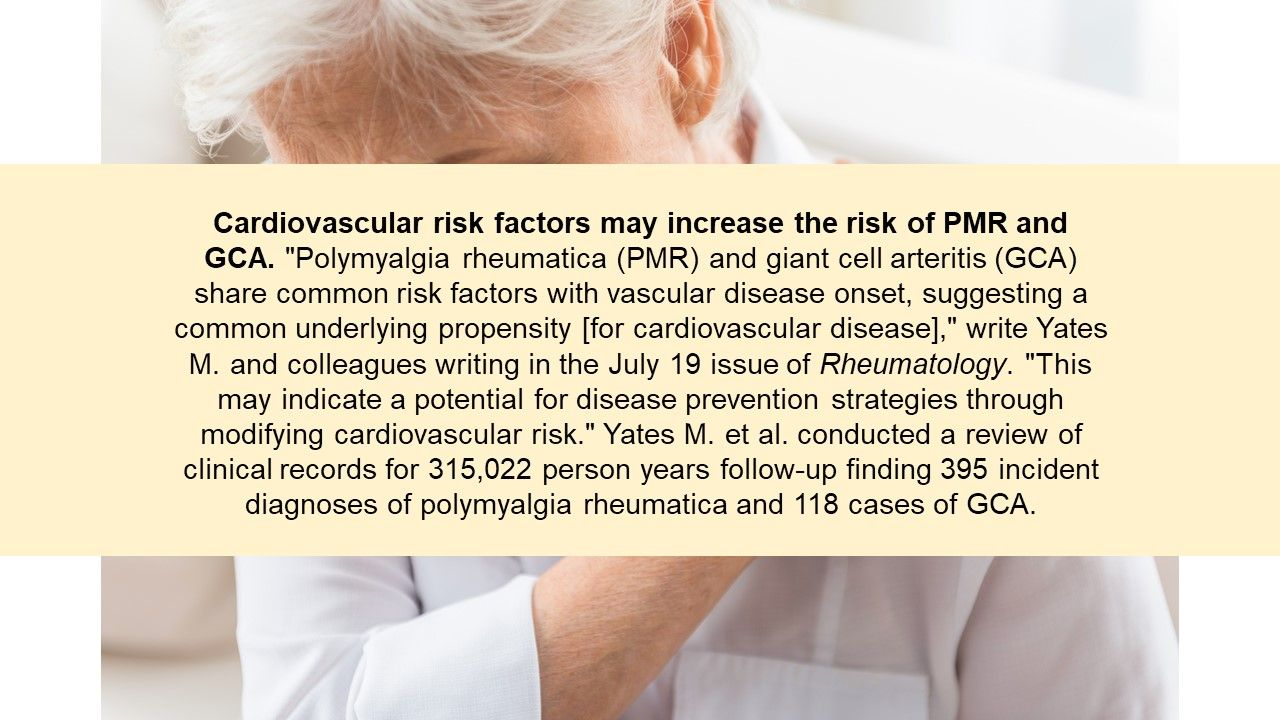 Cardiovascular risk factors may increase the risk of PMR and GCA.