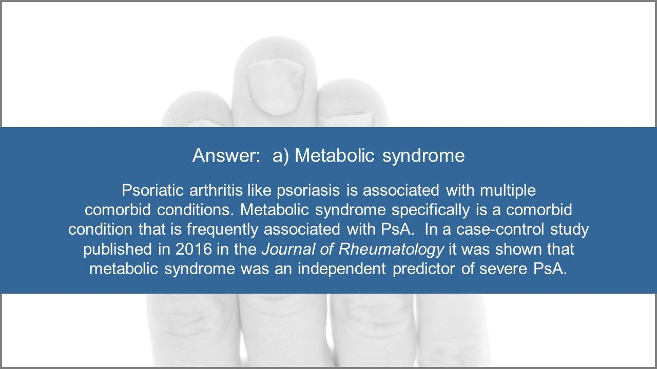 Psoriatic Arthrits Quiz:  Treatment Options