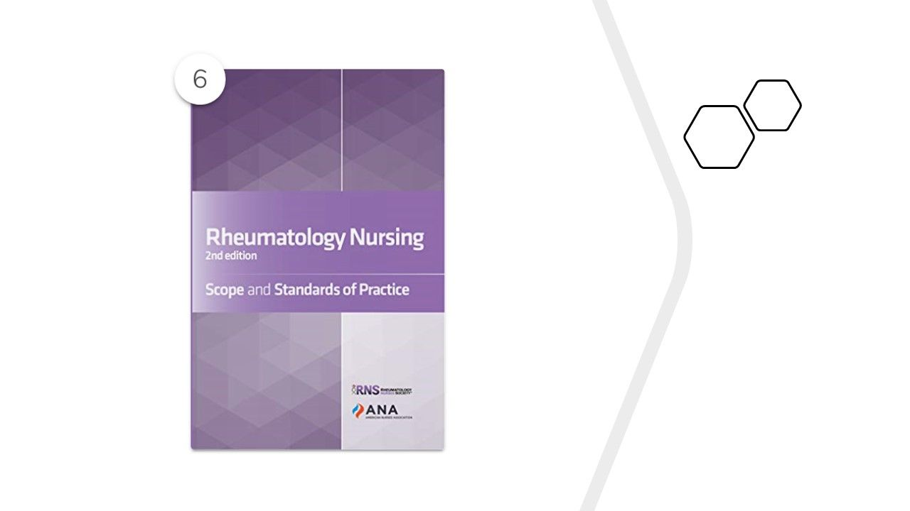 """""""Rheumatology Nursing, Scope and Standards of Practice, 2nd Edition,"""" by the Rhe"""