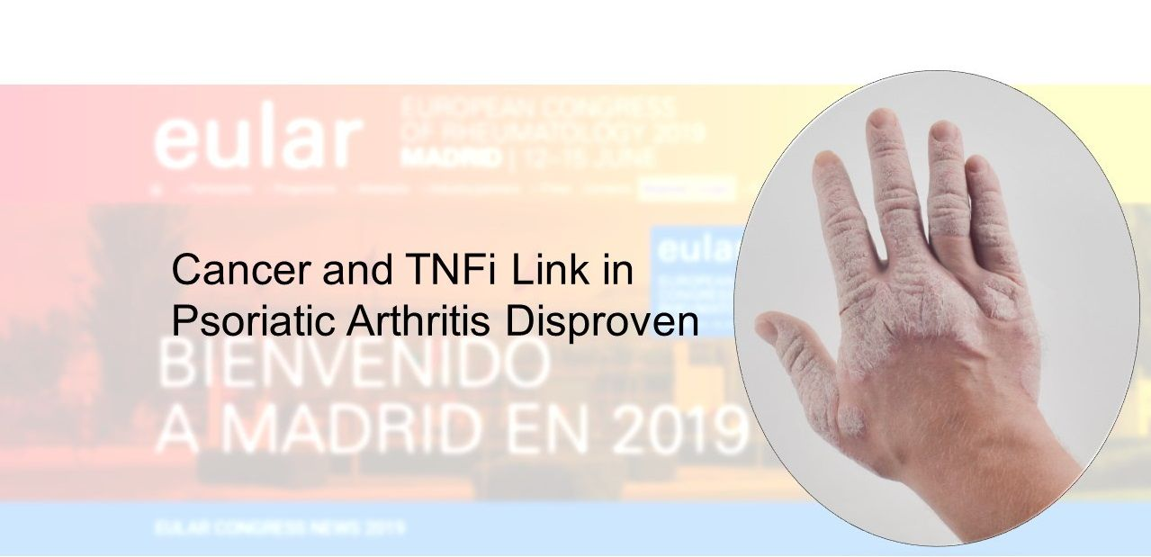 Cancer and TNFi Link in Psoriatic Arthritis Disproven