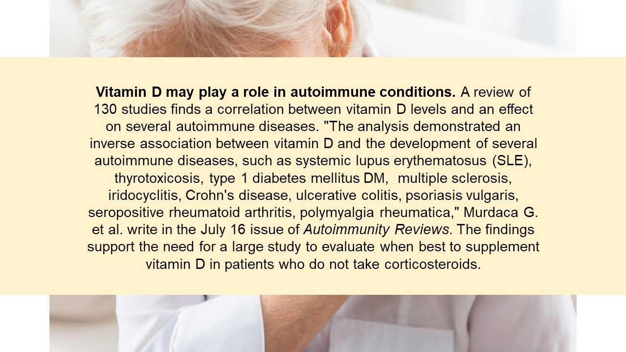 Vitamin D may play a role in autoimmune conditions