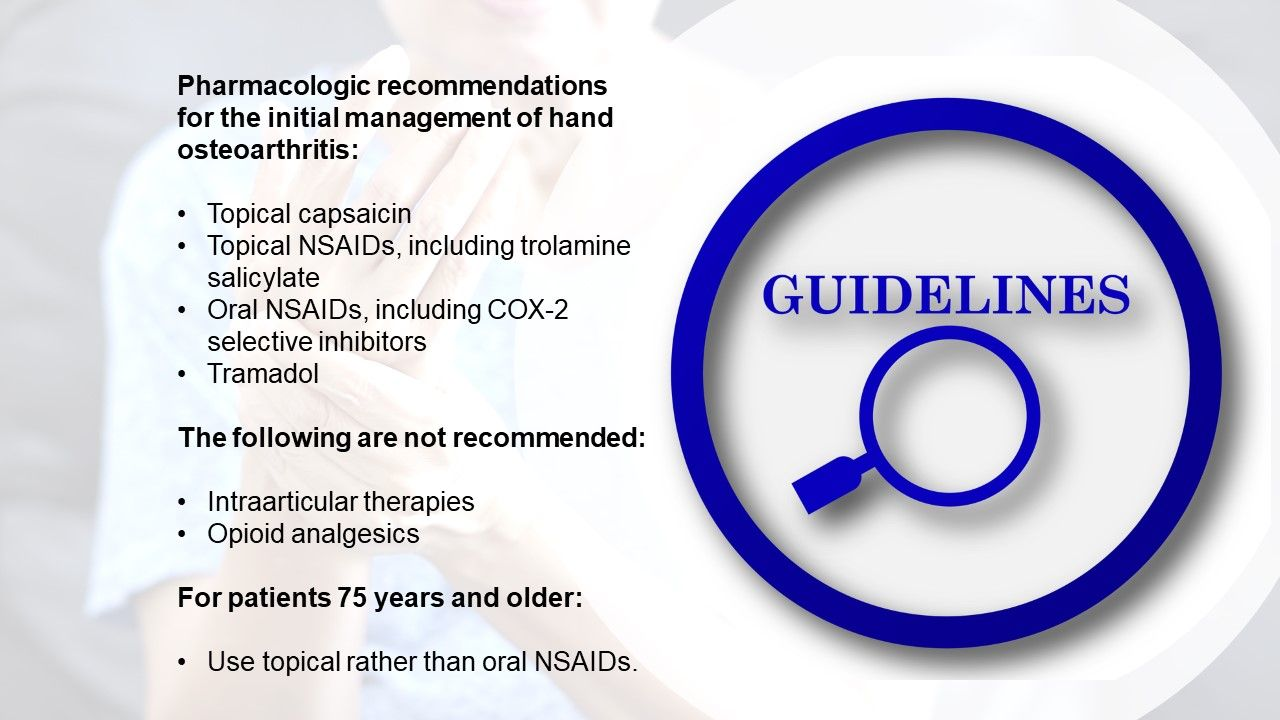 Treatment Guidelines for Hand Osteoarthritis