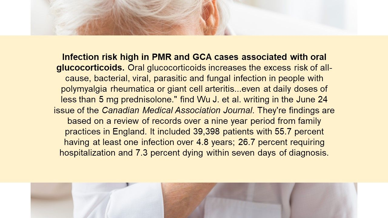 Infection risk high in PMR and GCA cases associated with oral glucocorticoids.