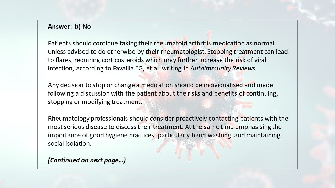 Should patients with rheumatoid arthritis stop taking their regular rheumatoid a