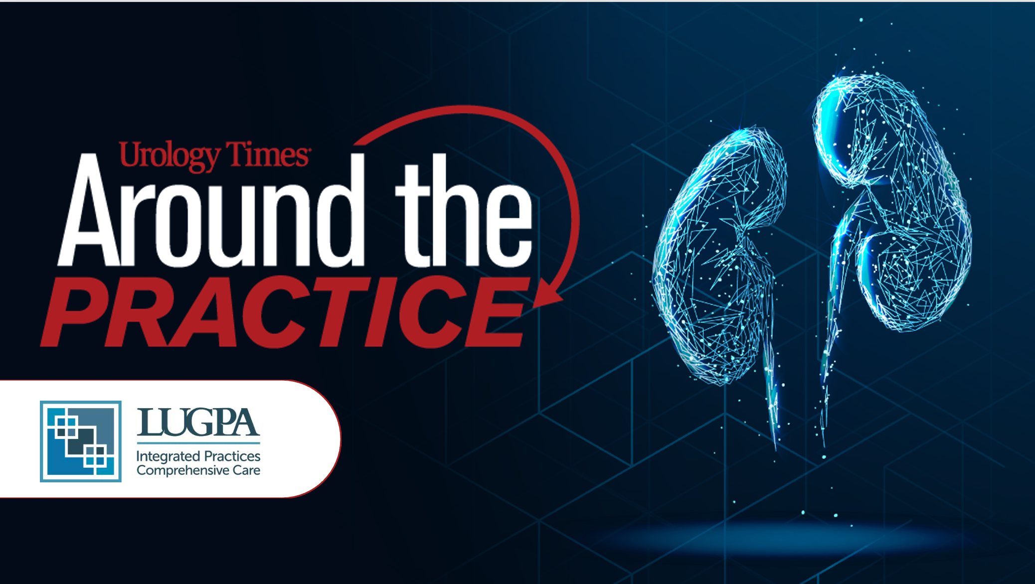 Around the Practice | <b>Around the Practice June 23, 2021: Genomic and Genetic Testing in Prostate Cancer</b>