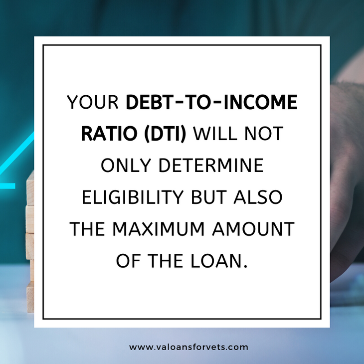 Your debt-to-income ratio (DTI) will not only determine eligibility but also the maximum amount of the loan