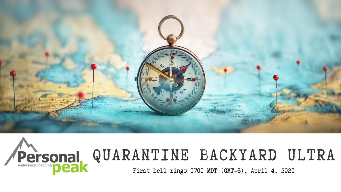 Quarantine Backyard Ultra