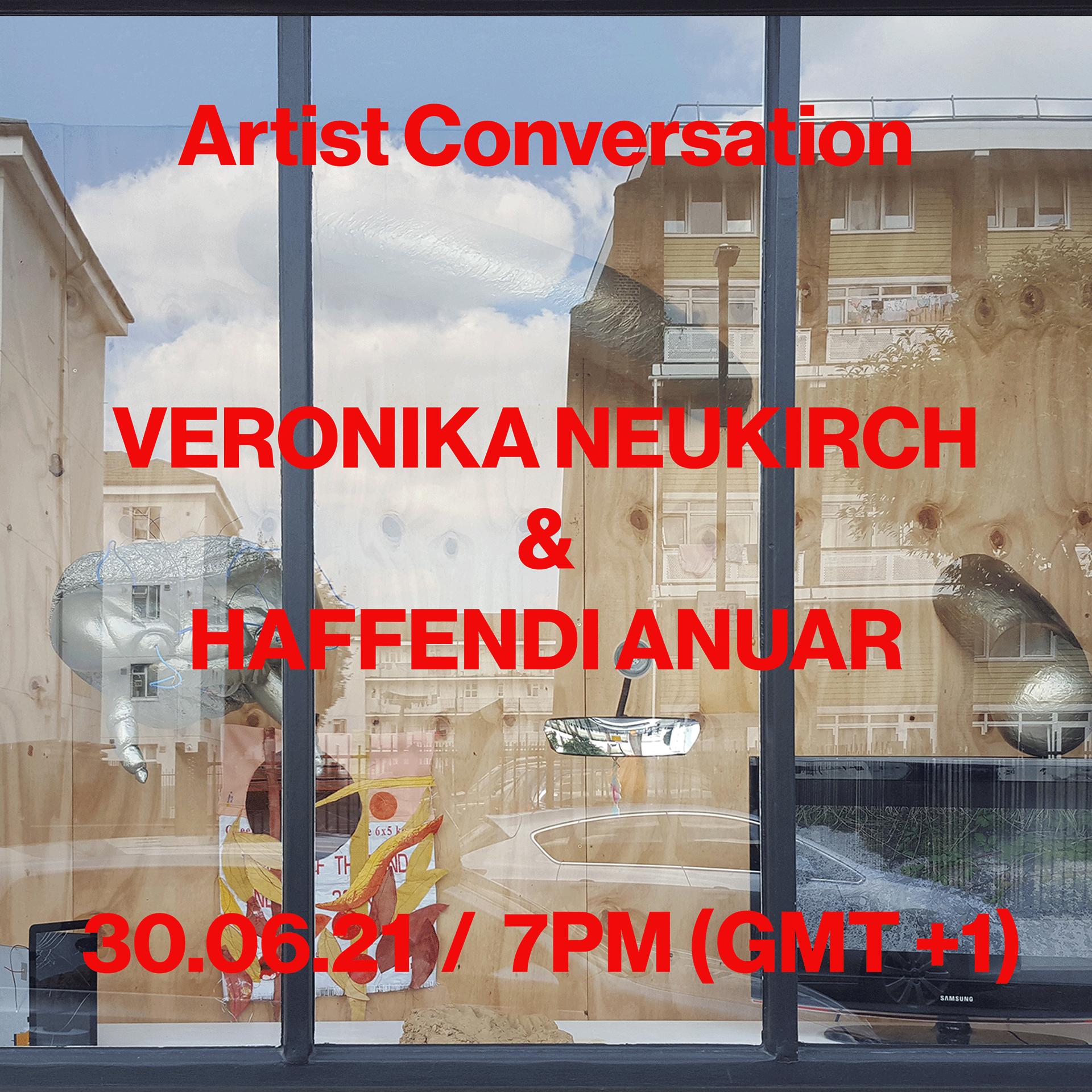 Artist Conversation, Veronika Neukirch & Haffendi Anuar