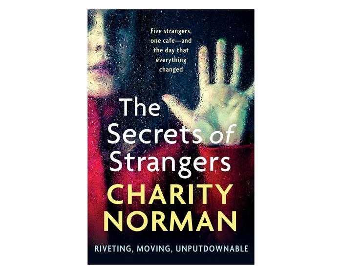 The Secrets of Strangers by Charity Norman on white background