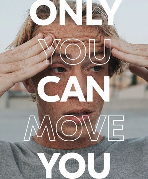 cold sweats, boy with slogan 'only you can move you'