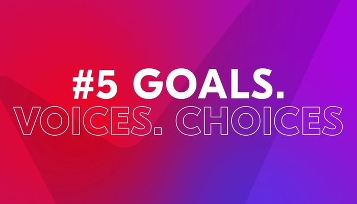 """Video cover image with text """"Goals. Voices. Choices"""""""