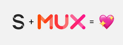 Mux + Sanity = Responsive video in headless CMS
