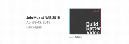 Mux at NAB 2018