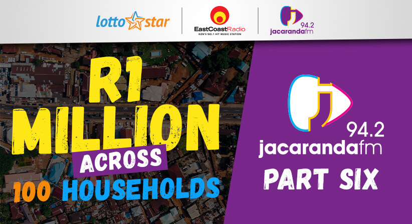Part 6 | LottoStar & Jacaranda FM contribute R1 Million to families in need
