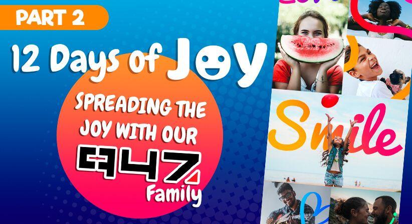 PART 2 | LOTTOSTAR & 947'S 12 DAYS OF JOY