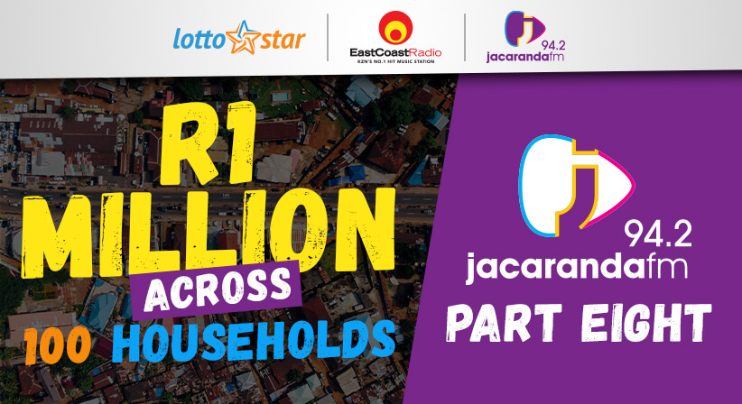Part 8 | LottoStar & Jacaranda FM contribute R1 Million to families in need