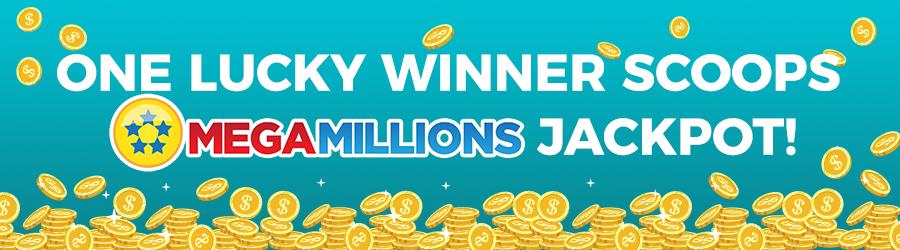 One Lucky Winner Scoops Mega Millions Jackpot!