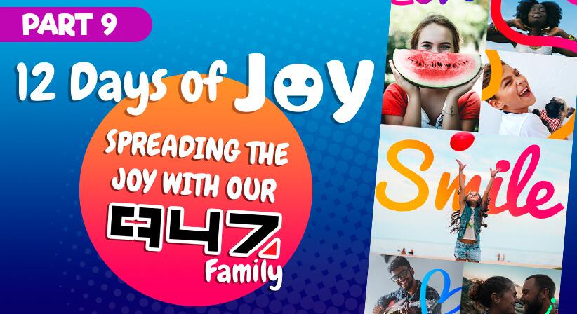 PART 9 | LOTTOSTAR & 947'S 12 DAYS OF JOY