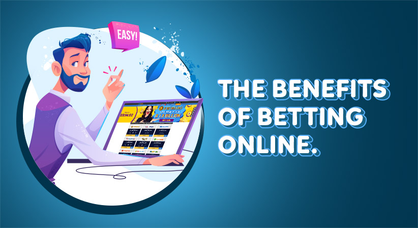 The Benefits of Betting Online