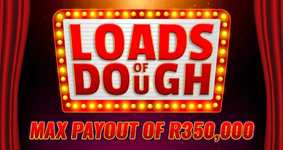 Loads of Dough