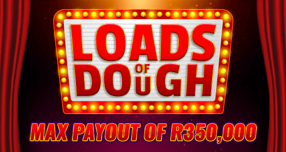 Loads of Dough