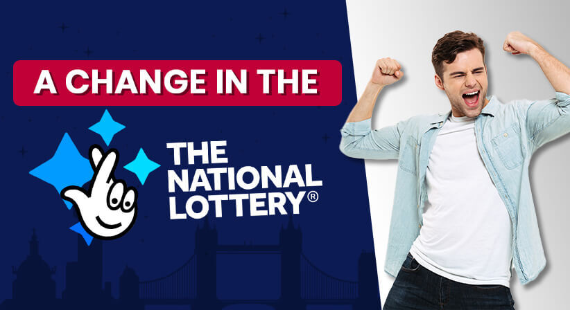 A CHANGE IN THE UK NATIONAL LOTTERY