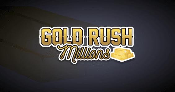 Gold Rush Millions