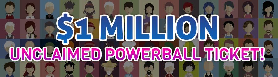 $1 MILLION unclaimed Powerball ticket!