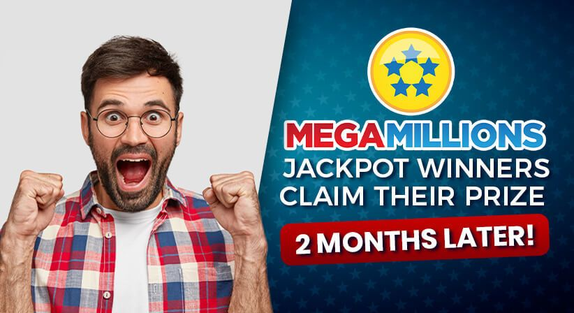 Mega Millions jackpot winners claim their prize 2 months later!