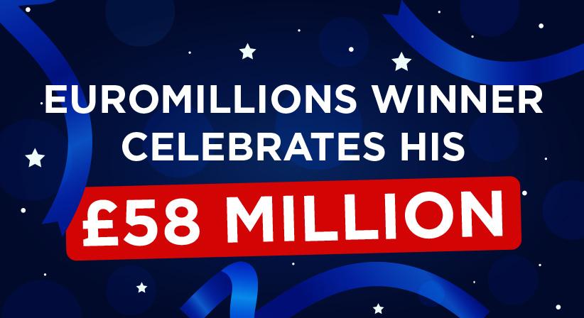 EuroMillions winner celebrates his £58million win