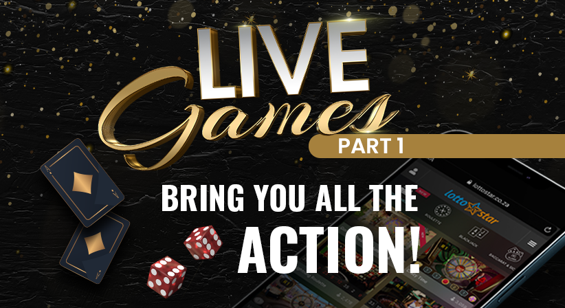 LottoStar's Live Games brings you all the action   Part 1