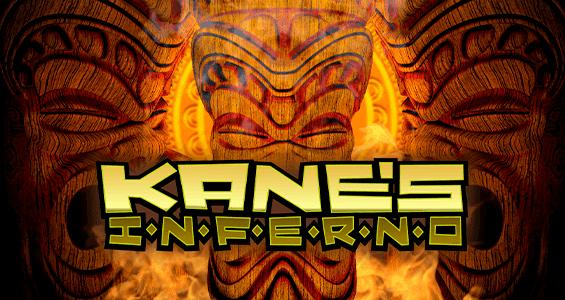 Kanes Inferno