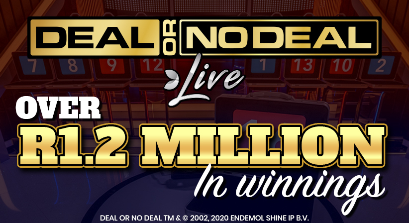 A winning streak of over R1,2 Million on our Deal or No Deal Live Game