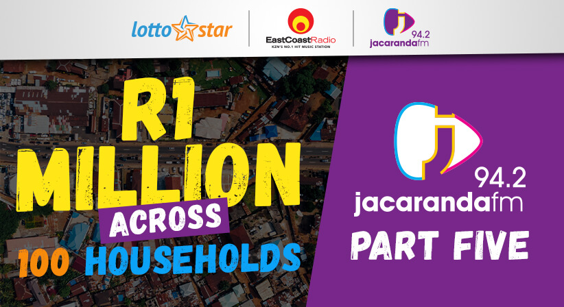Part 5 | LottoStar & Jacaranda FM contribute R1 Million to families in need