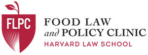 Harvard Law School Food Law and Policy Clinic