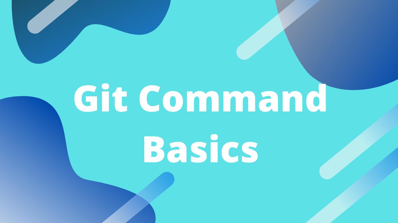 Cover Image for Git Command Line Basics