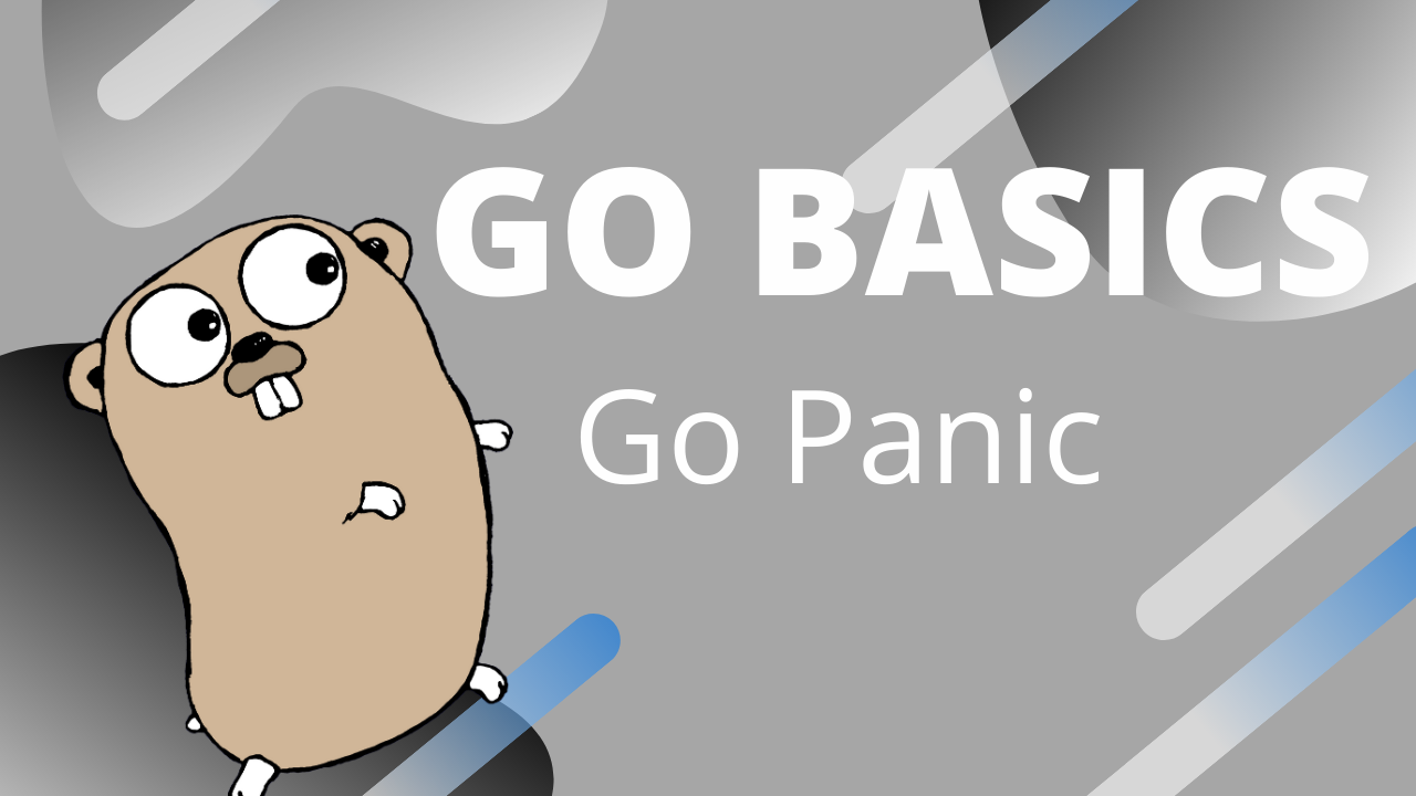 Cover Image for Don't Panic! Go has you covered