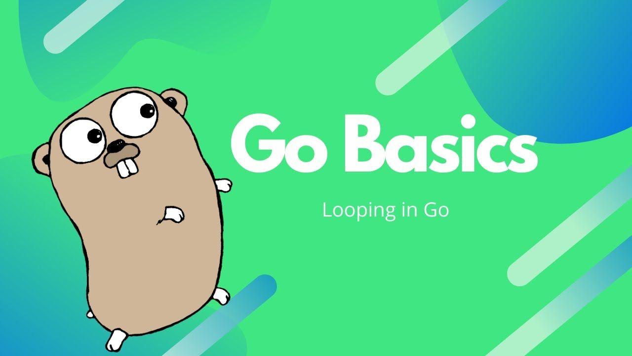 Cover Image for Looping in Go