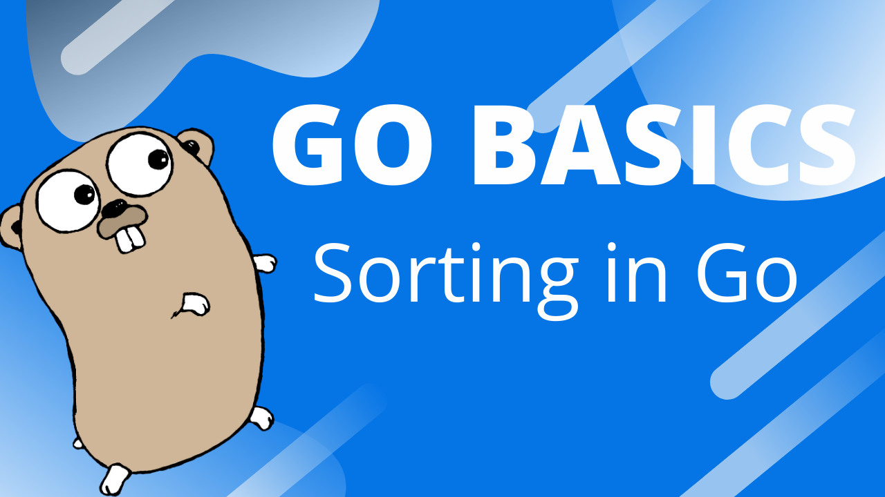 Cover Image for Sorting in Go