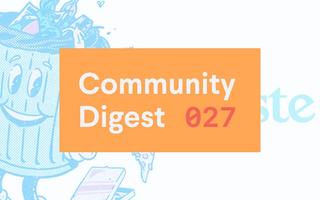 Community Digest 027