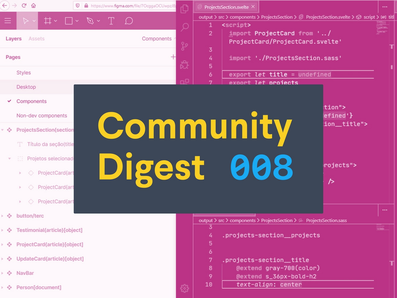 Community Digest #8: Browser tabs, Figma integrations, and a developer profile