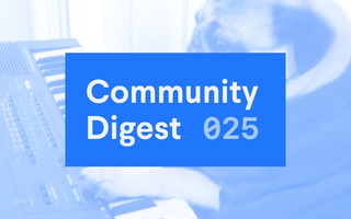 Community Digest 025