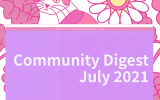 Community Digest July 2021