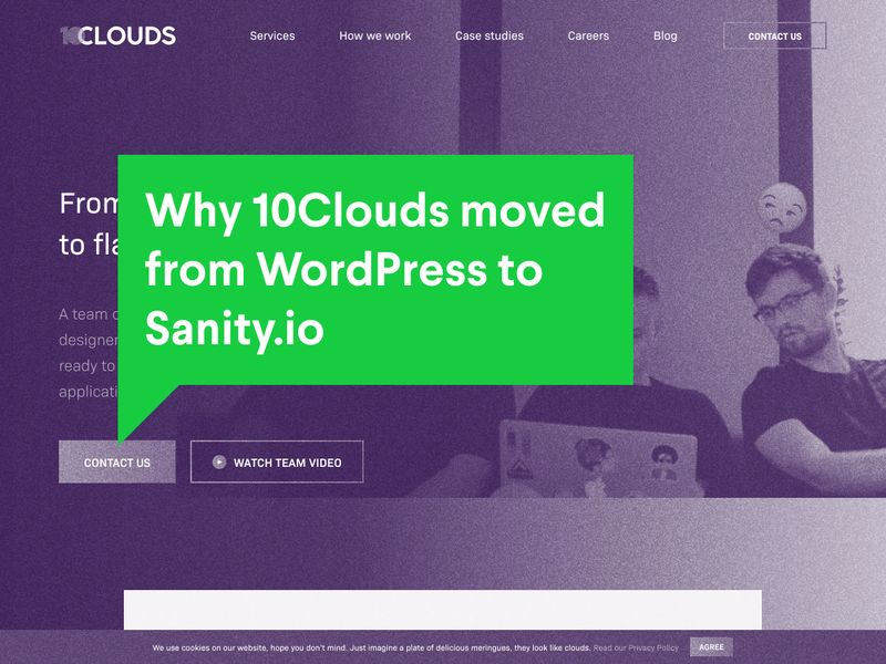 Why 10Clouds moved from WordPress to Sanity.io