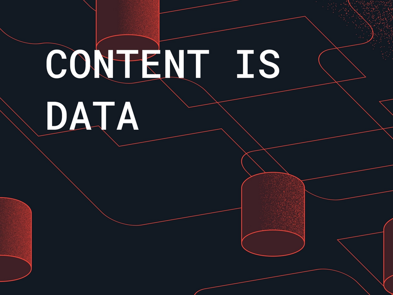 Content Is Data - The vision for a Platform for Structured Content