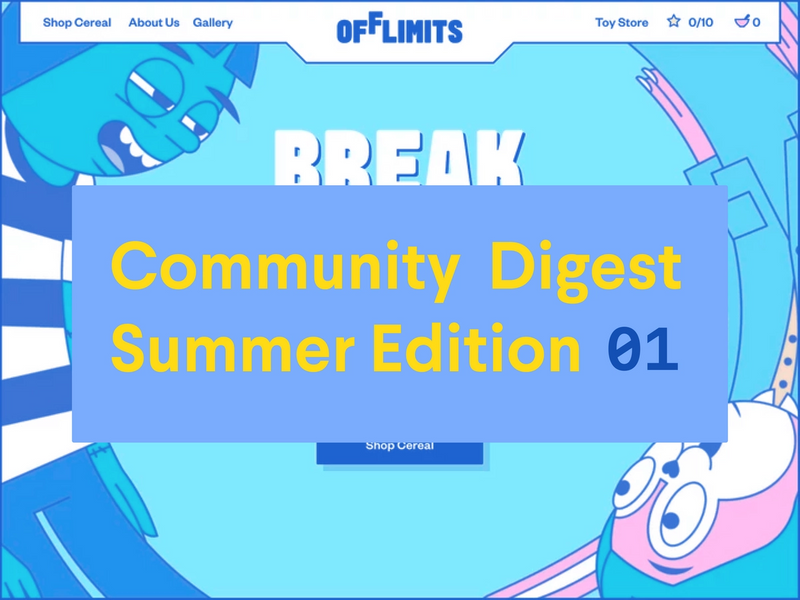 Community Digest: Summer Edition Part 1