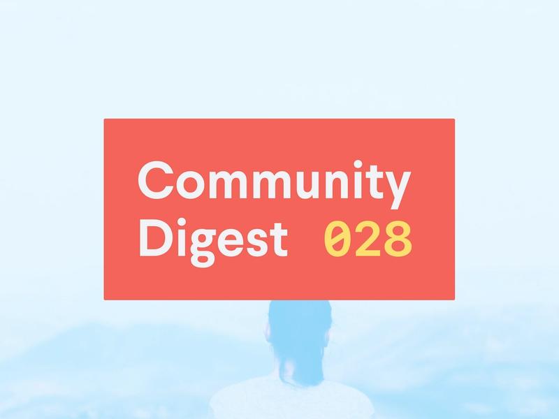 Community Digest 028