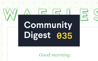 Community Digest #35