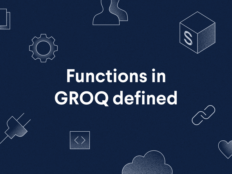 Functions in GROQ defined